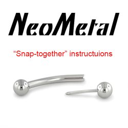 "NeoMetal Threadless ""Snap-together"" (Press-fit) Instructions"
